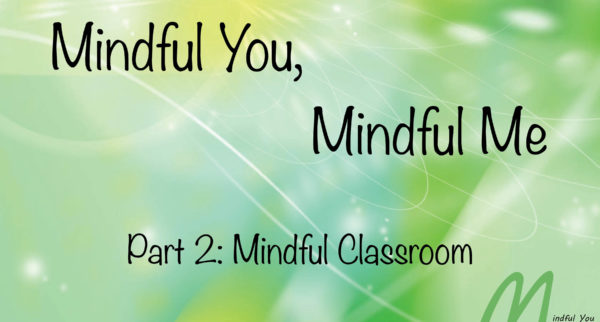 Mindful You Mindful Me Part 2