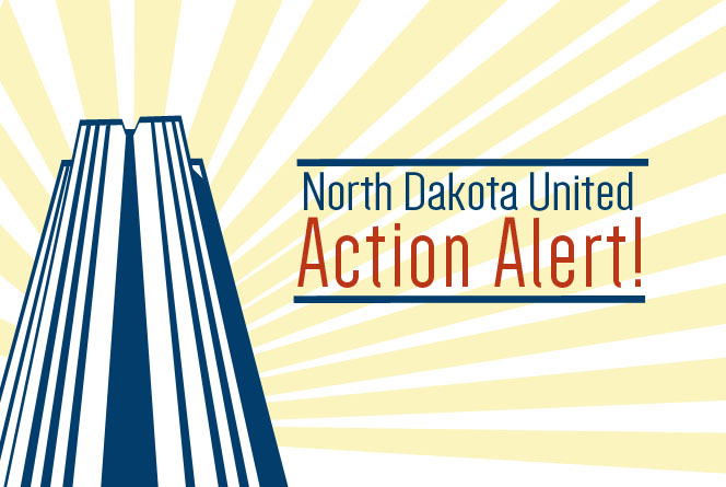 Legislative Action Alert Bill To >> Action Alert Tell House Ed Committee No To Hb 1347 Nd United